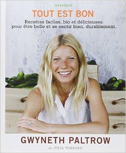 Tout est bon, Gwyneth Paltrow