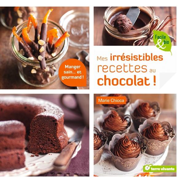 Mes irrésistibles recettes au chocolat, Marie Chioca, La Plage
